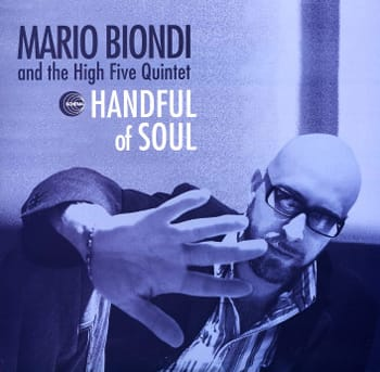■Mario Biondi And The High Five Quintet